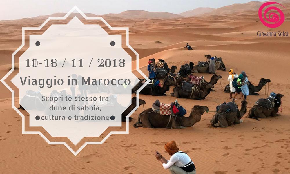 Come ritrovare te stesso e capire cosa desideri nella vita [viaggio in Marocco]